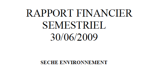 Biannual financial report 2009